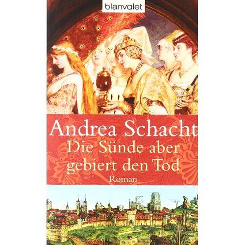 Andrea Schacht - Die Sünde aber gebiert den Tod - Preis vom 13.04.2021 04:49:48 h