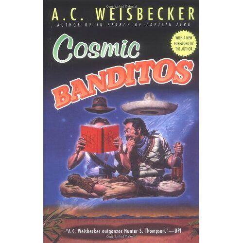Weisbecker, A. C. - Cosmic Banditos - Preis vom 08.05.2021 04:52:27 h