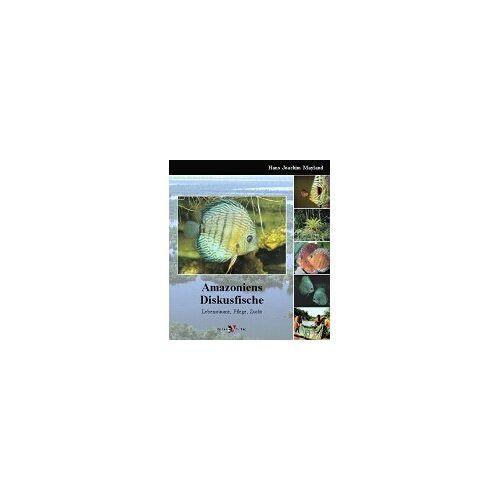 Mayland, Hans J. - Amazoniens Diskusfische: Lebensräume, Pflege, Zucht - Preis vom 05.05.2021 04:54:13 h