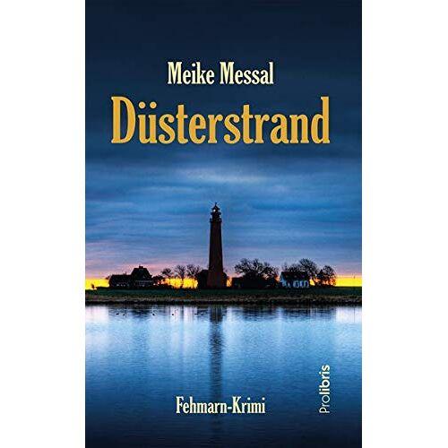 Meike Messal - Düsterstrand: Fehmarn-Krimi - Preis vom 15.04.2021 04:51:42 h