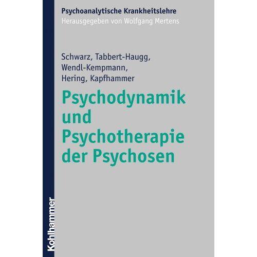 Frank Schwarz - Psychodynamik und Psychotherapie der Psychosen (Nicht Angegeben) - Preis vom 15.05.2021 04:43:31 h