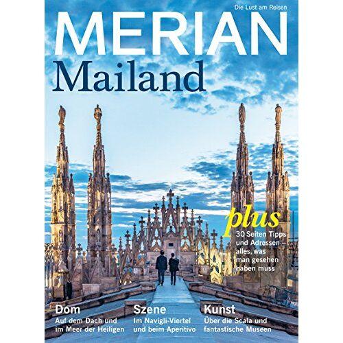 - MERIAN Mailand: Die Schöne in der Lombardei (MERIAN Hefte) - Preis vom 08.05.2021 04:52:27 h