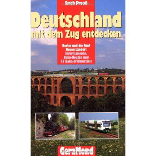 Erich Preuß - Deutschland mit dem Zug entdecken. Ostdeutschland - Preis vom 05.09.2020 04:49:05 h