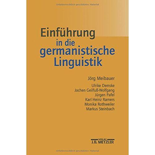 Jörg Meibauer - Einführung in die germanistische Linguistik - Preis vom 10.04.2021 04:53:14 h