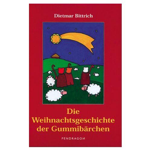 Dietmar Bittrich - Die Weihnachtsgeschichte der Gummibärchen - Preis vom 06.09.2020 04:54:28 h