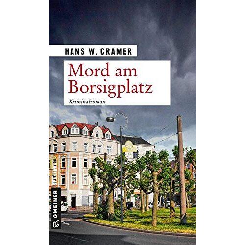 Cramer, Hans W. - Mord am Borsigplatz: Der dritte Fall für das Dortmunder Trio (Sabine, Raster und Philo) - Preis vom 06.05.2021 04:54:26 h