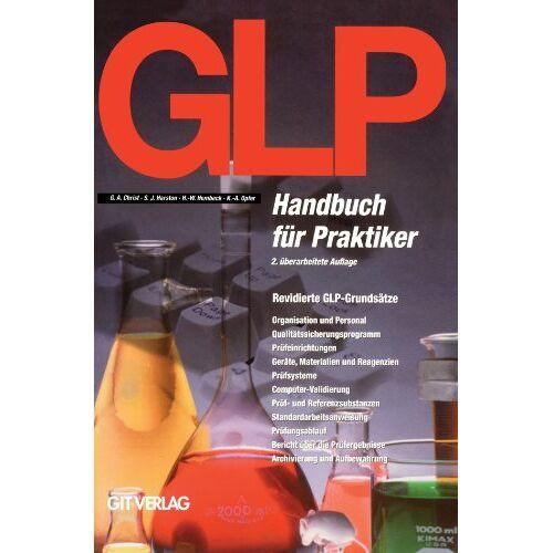 Christ, G. A. - GLP Handbuch für Praktiker 2a - Preis vom 03.05.2021 04:57:00 h