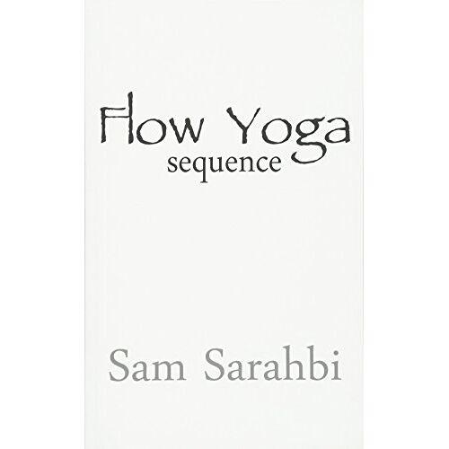 Sam Sarahbi - Flow Yoga Sequence: Vinyasa Yoga Sequence Script - Preis vom 21.11.2019 05:59:20 h