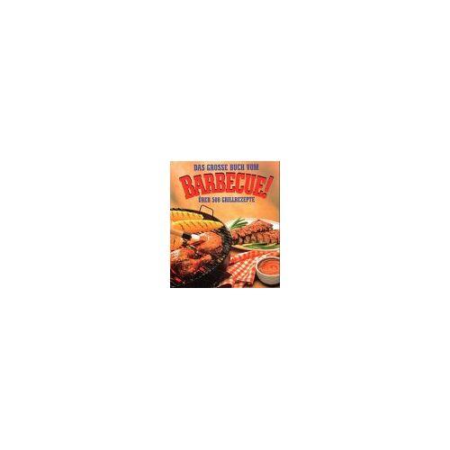 Steven Raichlen - Das grosse Buch vom Barbecue. Über 500 Grill- Rezepte - Preis vom 15.04.2021 04:51:42 h