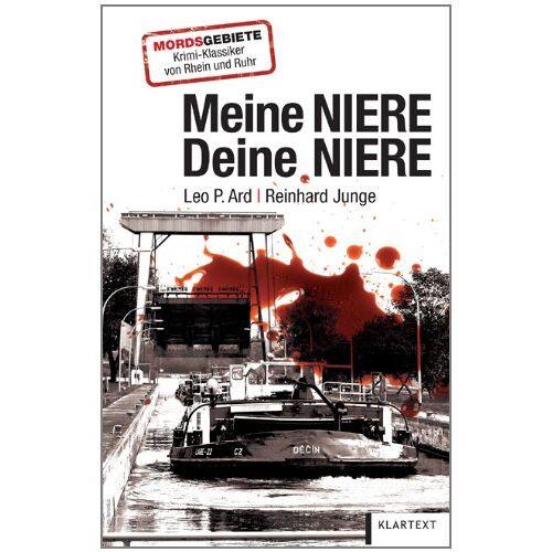 Ard, Leo P. - Meine Niere - Deine Niere: Kriminalroman - Preis vom 05.09.2020 04:49:05 h