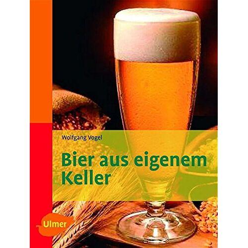 Wolfgang Vogel - Bier aus eigenem Keller - Preis vom 05.09.2020 04:49:05 h