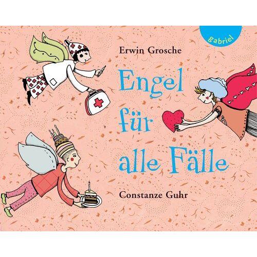 Erwin Grosche - Engel für alle Fälle: von A bis Z - Preis vom 28.02.2021 06:03:40 h