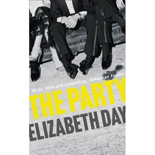 Elizabeth Day - The Party: The Most Compelling New Read of the Year - Preis vom 14.04.2021 04:53:30 h
