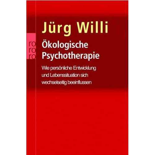 Jürg Willi - Ökologische Psychotherapie. - Preis vom 11.05.2021 04:49:30 h