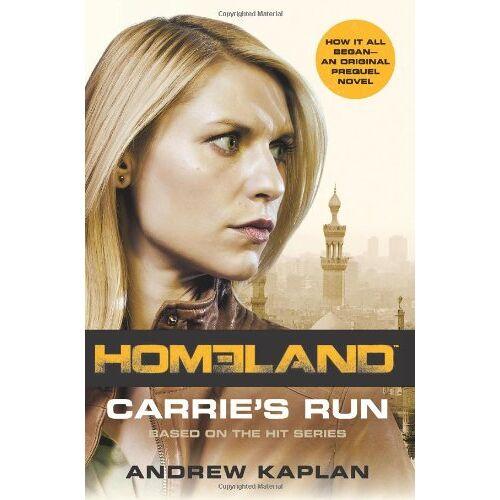 Andrew Kaplan - Homeland: Carrie's Run: A Homeland Novel - Preis vom 05.05.2021 04:54:13 h