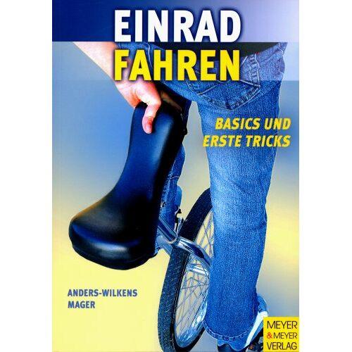 Andreas Anders-Wilkens - Einrad fahren. Basics und erste Tricks - Preis vom 18.04.2021 04:52:10 h