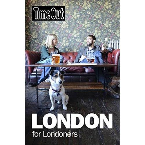 Editors of Time Out - Time Out London For Londoners - Preis vom 18.04.2021 04:52:10 h