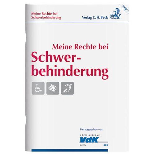 Werner Keggenhoff - Meine Rechte bei Schwerbehinderung: Antrag auf Feststellung der Behinderung - Vergünstigungen - Preis vom 15.04.2021 04:51:42 h