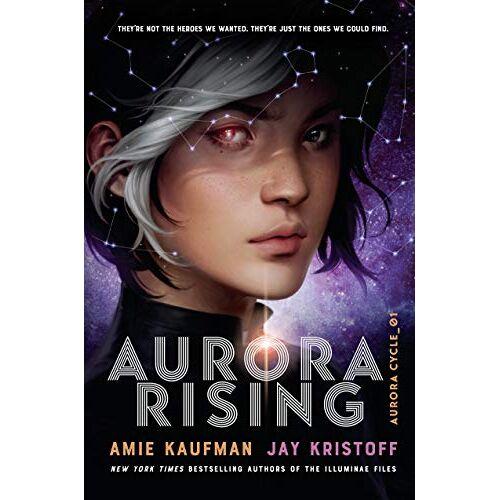 Amie Kaufman - Aurora Rising: Aurora Cycle 01 (The Aurora Cycle, Band 1) - Preis vom 07.05.2021 04:52:30 h