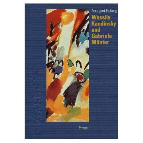 Wassily Kandinsky - Wassily Kandinsky und Gabriele Münter in Murnau und Kochel 1902-1914 - Preis vom 28.02.2021 06:03:40 h