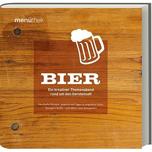 Elke Link - Menüthek Bier - Ein kreativer Themenabend rund um den Gerstensaft - Preis vom 28.02.2021 06:03:40 h