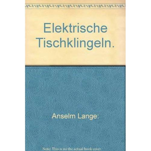 Anselm Lange - Elektrische Tischklingeln - Preis vom 09.09.2020 04:54:33 h