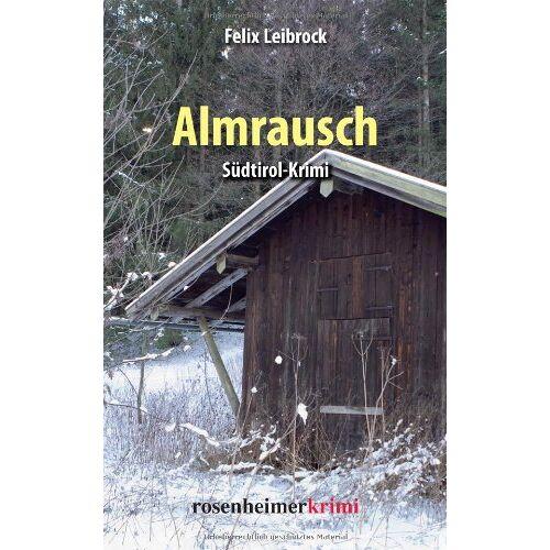 Felix Leibrock - Almrausch - Preis vom 20.10.2020 04:55:35 h