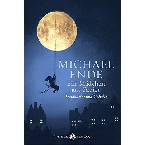 Michael Ende - Ein Mädchen aus Papier: Traumlieder und Gedichte - Preis vom 20.10.2020 04:55:35 h