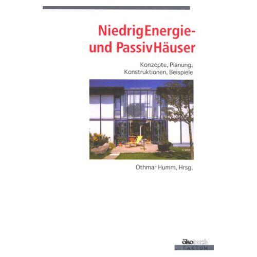 Othmar Humm - NiedrigEnergieHäuser und PassivHäuser - Preis vom 22.01.2021 05:57:24 h