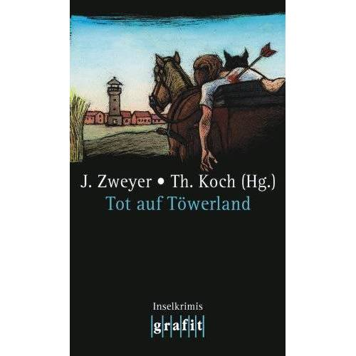 Jan Zweyer - Tot auf Töwerland: Inselkrimis - Preis vom 22.04.2021 04:50:21 h