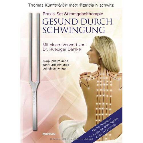 Thomas Künne - Praxis-Set Stimmgabeltherapie: Gesund durch Schwingung, m. Therapeuten-Stimmgabel - Preis vom 28.10.2020 05:53:24 h