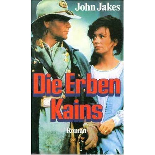 John Jakes - Die Erben Kains. ( Fackeln im Sturm, 1) - Preis vom 20.10.2020 04:55:35 h