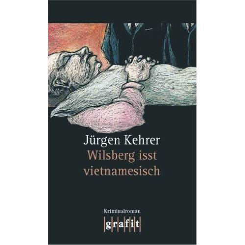 Jürgen Kehrer - Wilsberg isst vietnamesisch - Preis vom 16.04.2021 04:54:32 h
