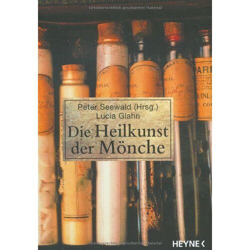 Peter Seewald - Die Heilkunst der Mönche - Preis vom 16.04.2021 04:54:32 h