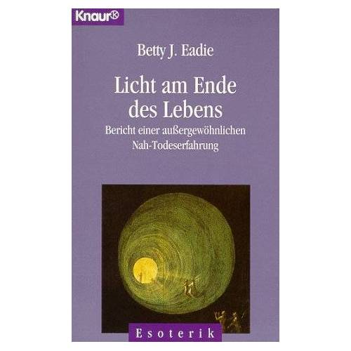 Eadie, Betty J. - Licht am Ende des Lebens - Preis vom 20.10.2020 04:55:35 h