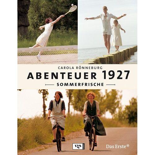Carola Rönneburg - Abenteuer 1927 - Sommerfrische - Preis vom 10.05.2021 04:48:42 h