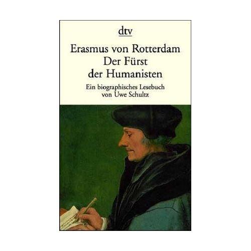 Erasmus von Rotterdam - Erasmus von Rotterdam, der Fürst der Humanisten - Preis vom 20.10.2020 04:55:35 h