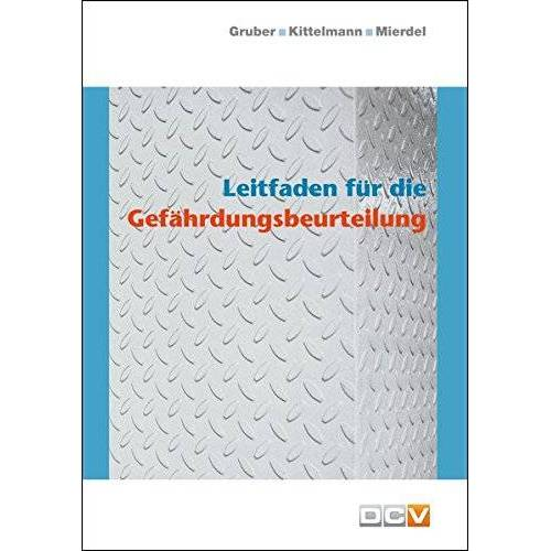 Harald Gruber - Leitfaden für die Gefährdungsbeurteilung - Preis vom 21.10.2020 04:49:09 h