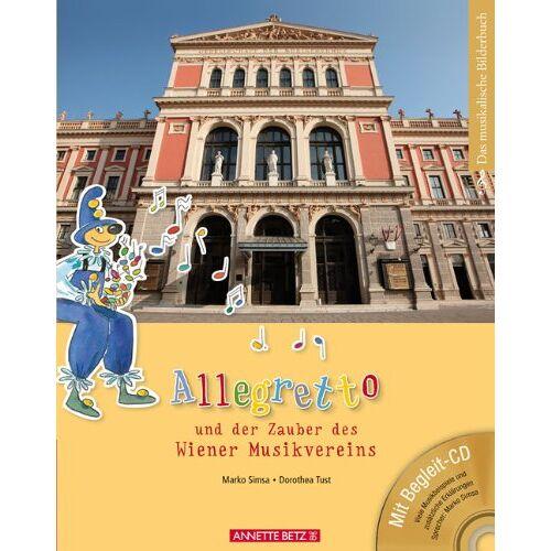 Marko Simsa - Allegretto und der Zauber des Wiener Musikvereins (mit CD) - Preis vom 20.10.2020 04:55:35 h