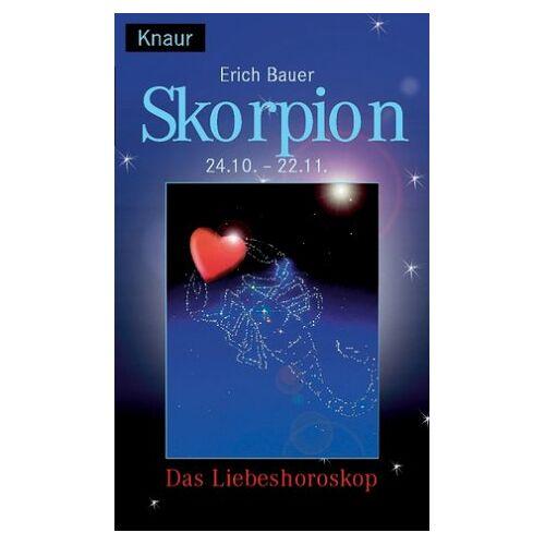 Erich Bauer - Liebeshoroskop. Skorpion - Preis vom 05.09.2020 04:49:05 h