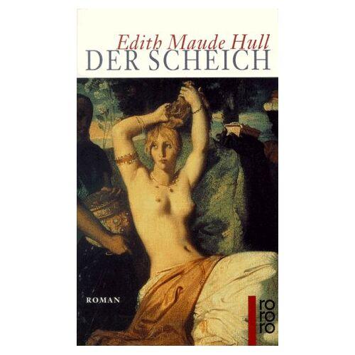 Hull, Edith M. - Der Scheich. - Preis vom 16.04.2021 04:54:32 h