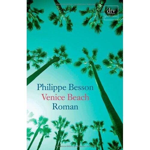 Philippe Besson - Venice Beach: Roman - Preis vom 27.02.2021 06:04:24 h