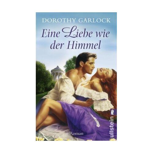 Dorothy Garlock - Eine Liebe wie der Himmel - Preis vom 10.04.2021 04:53:14 h