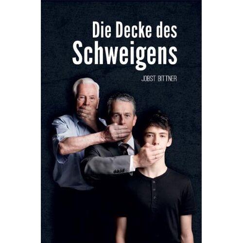 Jobst Bittner - Bittner, J: Decke des Schweigens - Preis vom 08.05.2021 04:52:27 h