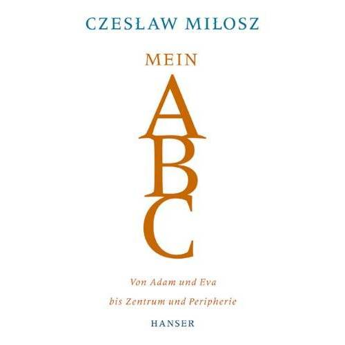 Czeslaw Milosz - Mein ABC - Preis vom 20.10.2020 04:55:35 h