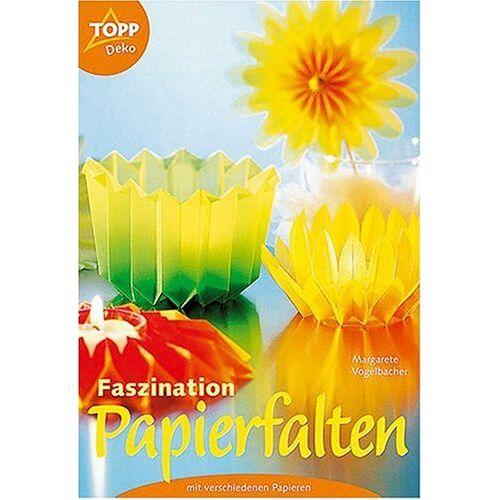 Margarete Vogelbacher - Faszination Papierfalten mit verschiedenen Papieren - Preis vom 20.10.2020 04:55:35 h