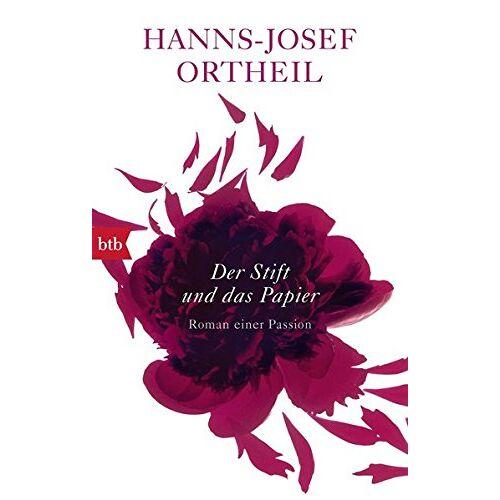 Hanns-Josef Ortheil - Der Stift und das Papier: Roman einer Passion - Preis vom 14.04.2021 04:53:30 h