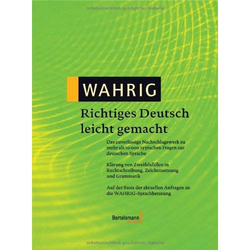 - Wahrig Richtiges Deutsch leicht gemacht - Preis vom 11.05.2021 04:49:30 h