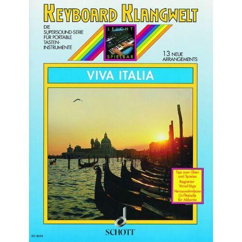 Steve Boarder - Viva Italia: 13 neue Arrangements. Keyboard. (Keyboard Klangwelt) - Preis vom 24.01.2021 06:07:55 h