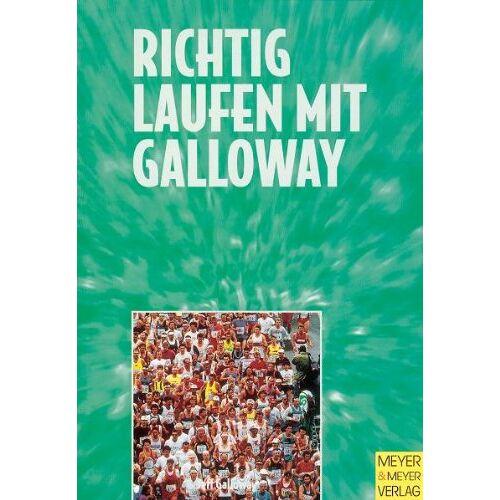 Jeff Galloway - Richtig laufen mit Galloway. Athleten und Trainer der Welt - Preis vom 11.05.2021 04:49:30 h